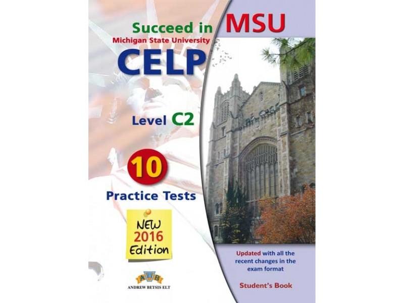 Succeed in MSU - CELP C2 - 10 Practice Test Student's Book