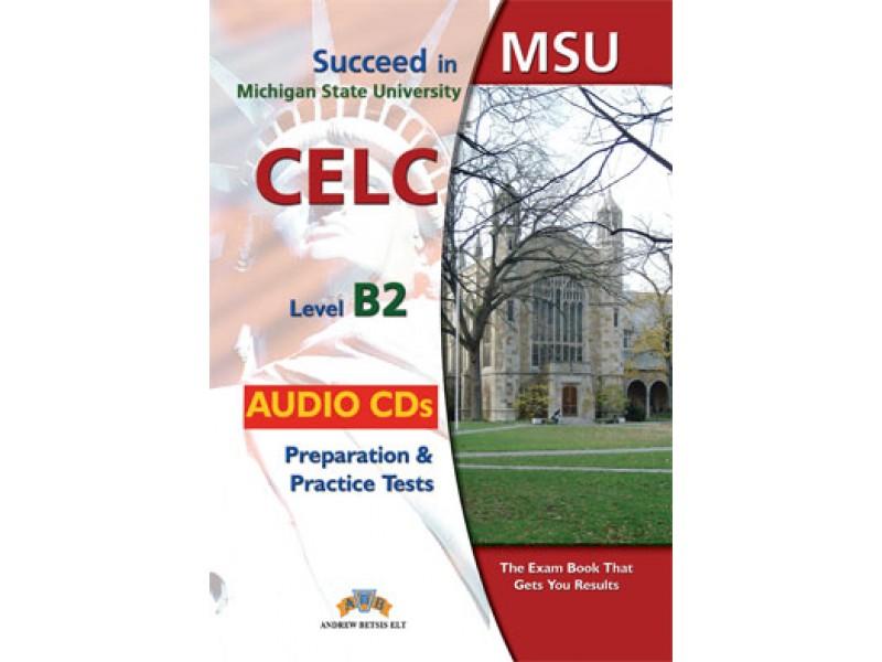 Succeed in MSU - CELC B2 - 10 Practice Tests Audio CDs