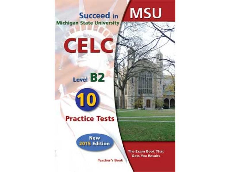 Succeed in MSU - CELC B2 - 10 Practice Tests Teacher's Book