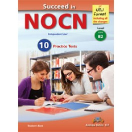 Succeed in NOCN - Independent User - Level B2 Teacher's Book