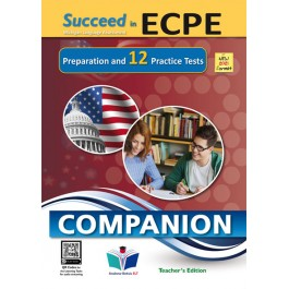 Succeed in ECPE Michigan Language Assessment NEW 2021 Format 12 Practice Tests - Companion Teacher's Edition