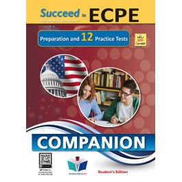 Succeed in ECPE Michigan Language Assessment NEW 2021 Format 12 Practice Tests - Companion Student's Edition