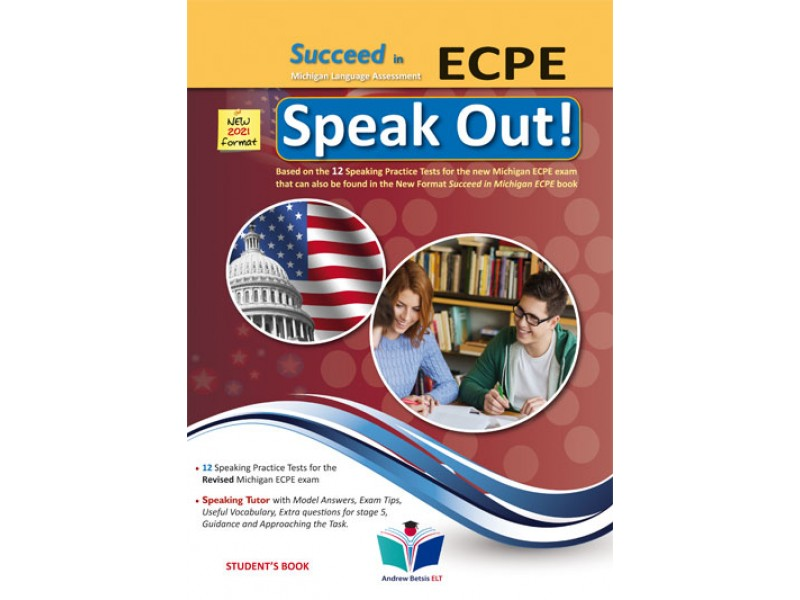 Succeed in Michigan ECPE - 2021 Format - Speak Out - Student's book