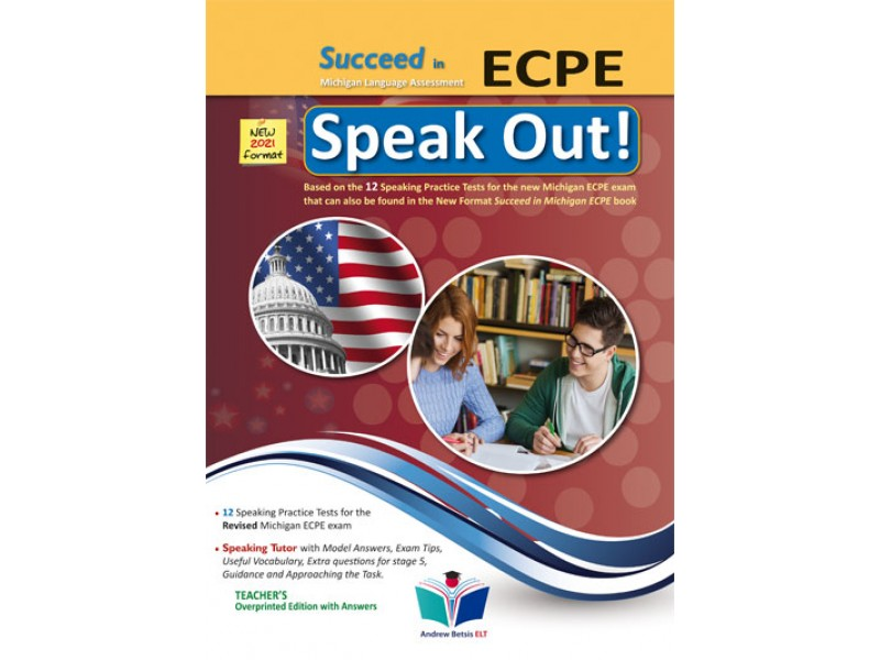 Succeed in Michigan ECPE - 2021 Format - Speak Out - Teacher's Overprinted Edition