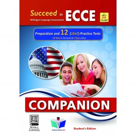 Succeed in ECCE Michigan Language Assessment NEW 2021 Format (10+2) Practice Tests - Companion Student's Edition