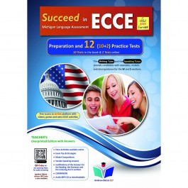 Succeed in ECCE Michigan Language Assessment NEW 2021 Format (10+2) Practice Tests - Teacher's Book