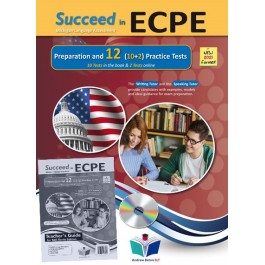 Succeed in ECPE Michigan Language Assessment NEW 2021 Format (10+2) Practice Tests - Self Study Edition