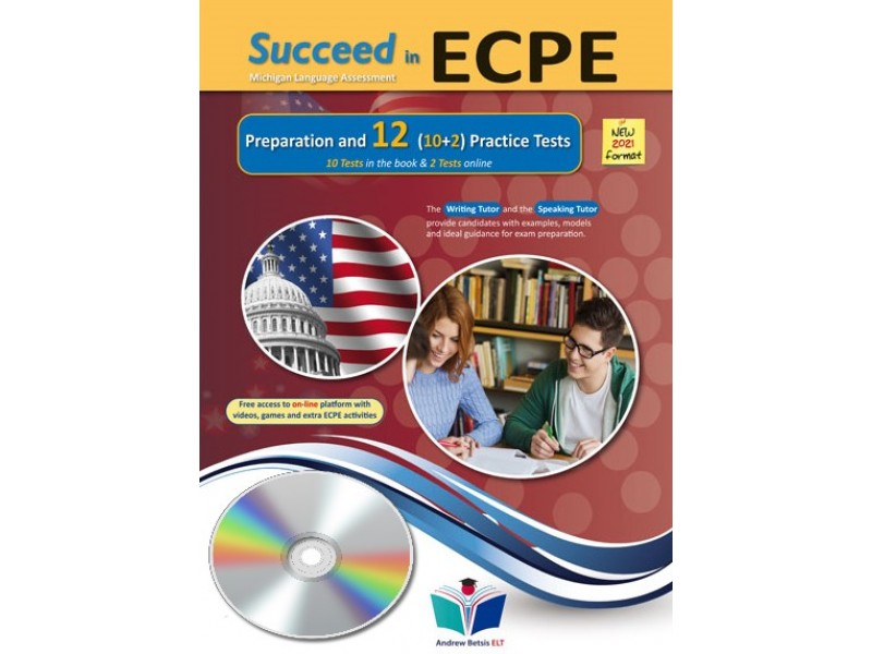 Succeed in ECPE Michigan Language Assessment NEW 2021 Format (10+2) Practice Tests - Audio CDs