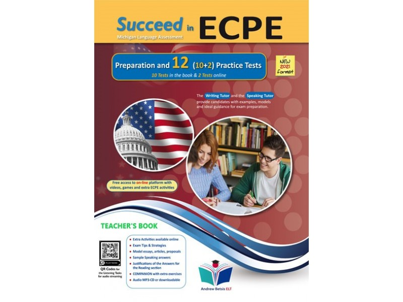 Succeed in ECPE Michigan Language Assessment NEW 2021 Format (10+2) Practice Tests - Teacher's Book