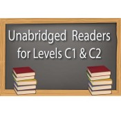 Unabridged Readers (for CEFR Levels C1 and C2)