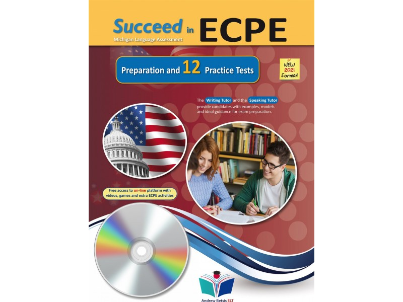 Succeed in ECPE Michigan Language Assessment NEW 2021 Format - 12 Practice Tests - Audio MP3/CD