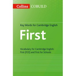 Collins Cambridge English - Key Words for Cambridge English First
