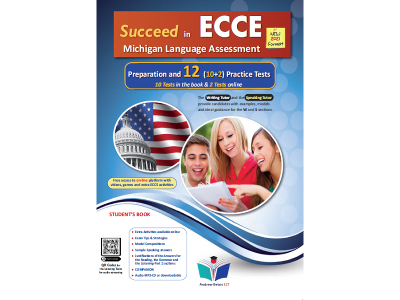 Succeed in ECCE Michigan Language Assessment NEW 2021 Format (10+2) Practice Tests - Student's Book