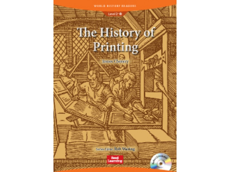 The History of Printing (+CD) Level 2