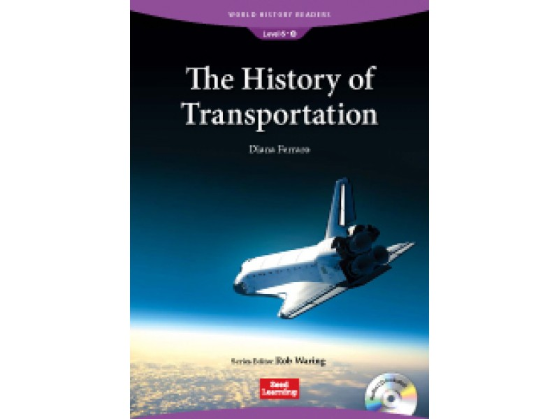 The History of Transportation (+CD) Level 6