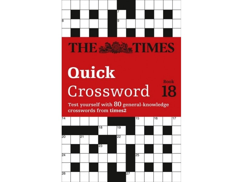 The Times Quick Crossword Book 18: 80 world-famous crossword puzzles from The Times2