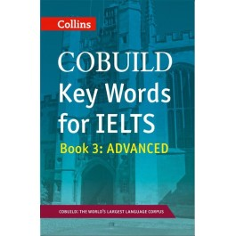 COBUILD Key Words for IELTS: Book 3 Advanced