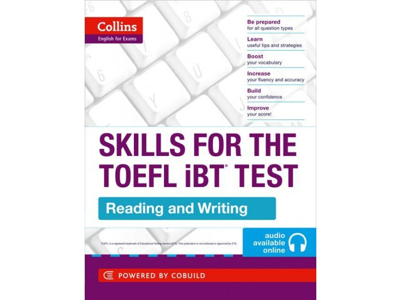 Skills for the TOEFL iBT®- Reading and Writing: First edition