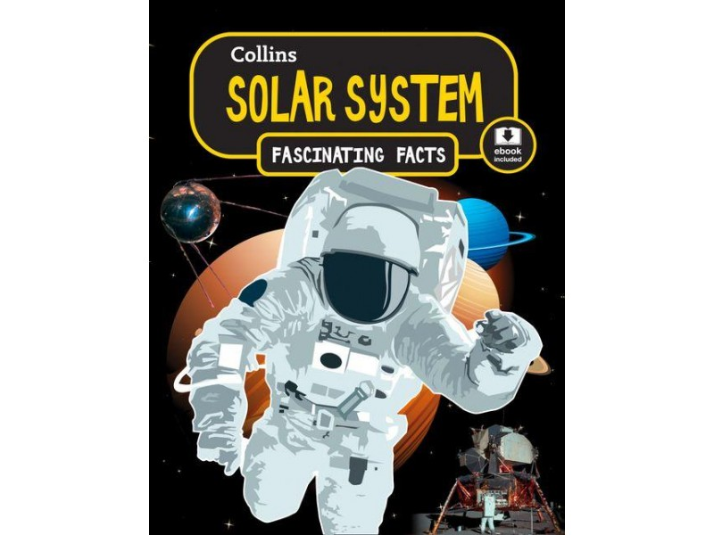 Collins Fascinating Facts - Solar System