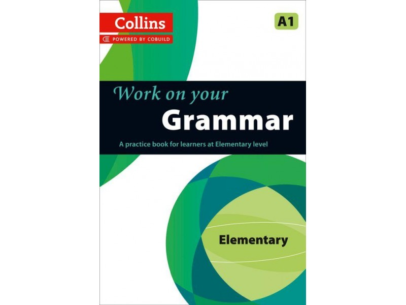Work on your Grammar - A1