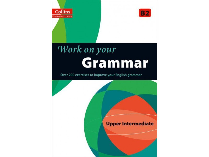 Work on your Grammar - B2