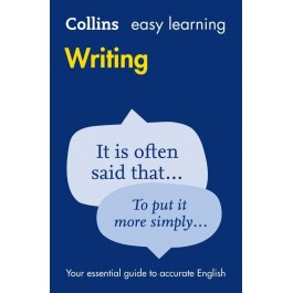 Easy Learning Writing: Your essential guide to accurate English (Collins Easy Learning English)